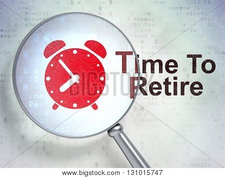 Time concept: magnifying optical glass with Alarm Clock icon and Time To Retire word on digital background, 3D rendering