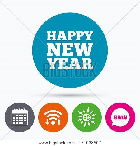Wifi, Sms and calendar icons. Happy new year text sign icon. Christmas symbol. Go to web globe.