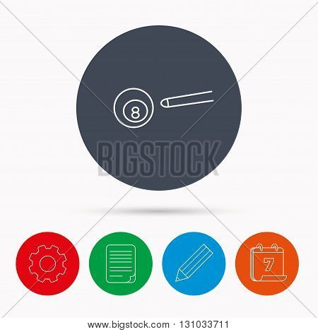 Billiard ball icon. Pool or snooker equipment sign. Cue sports symbol. Calendar, cogwheel, document file and pencil icons.