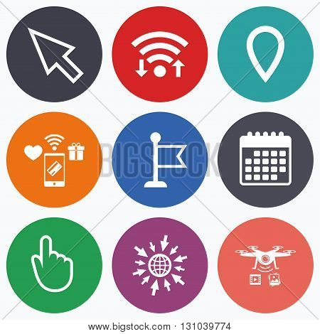 Wifi, mobile payments and drones icons. Mouse cursor icon. Hand or Flag pointer symbols. Map location marker sign. Calendar symbol.