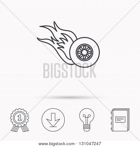 Burning wheel icon. Speed or Race sign. Download arrow, lamp, learn book and award medal icons.
