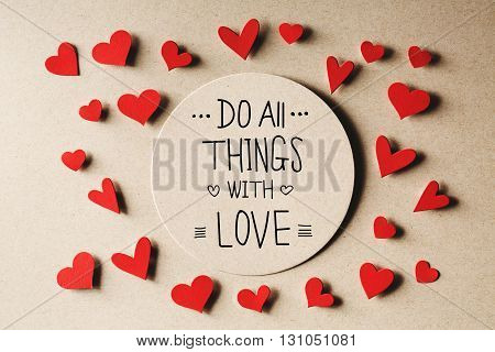 Do All Things With Love Message With Small Hearts
