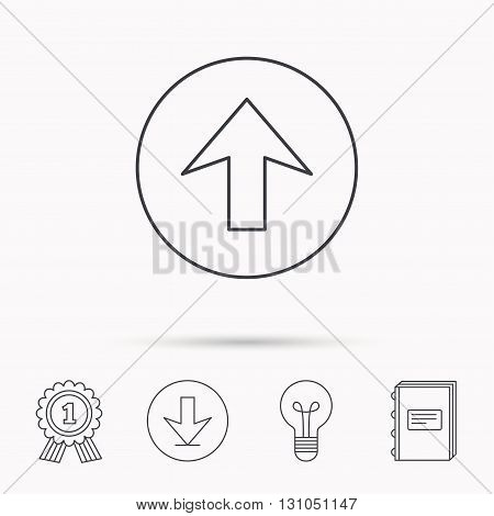 Upload icon. Top arrow sign. Internet load symbol. Download arrow, lamp, learn book and award medal icons.