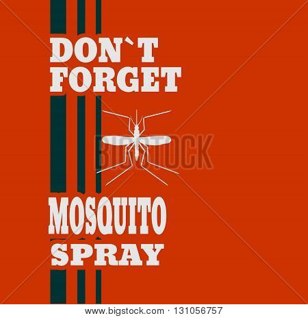 Illustration of anti-mosquito spray label. Do not forget mosquito spray text.