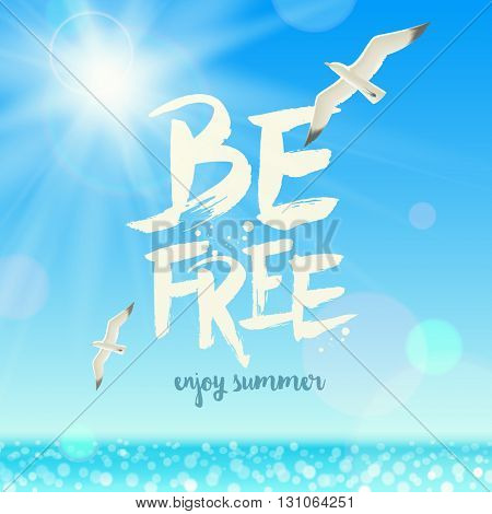 Summer holidays vector illustration - Handwritten painting greeting and soaring seagulls on a background of the tropical sea. Design for greeting card, poster or invitation.