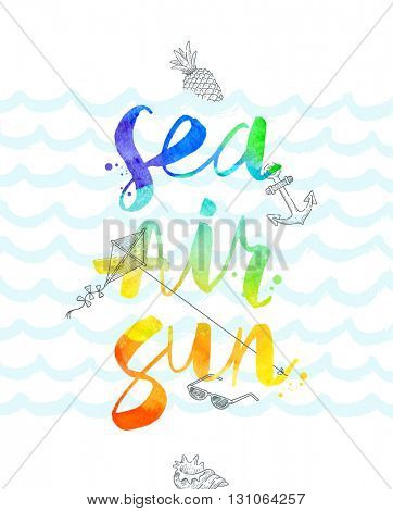 Summer vacation hand drawn illustration with watercolor calligraphy - vector illustration. Design for greeting card, poster, invitation or t-shirt.
