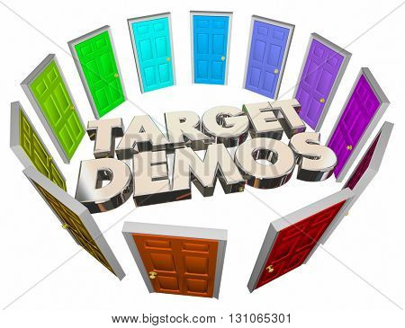 Target Demos Diverse People Audiences Doors Words 3d Illustration