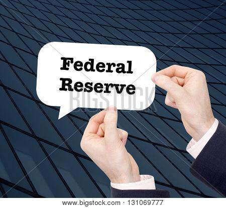 Federal Reserve written in a speechbubble