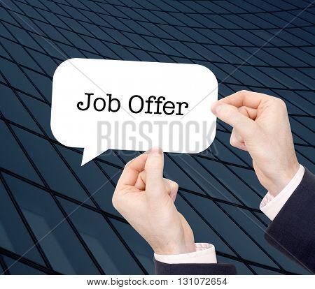 Job Offer written in a speechbubble