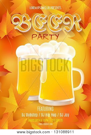 Beer party flyer. Vector illustration with beer glasses on yellow background with maple leaves . EPS 10