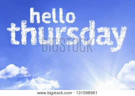Hello Thursday cloud word with a blue sky