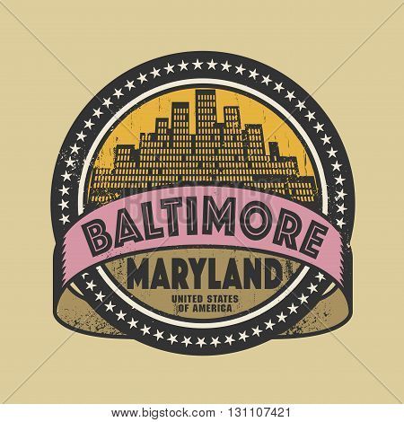 Grunge rubber stamp or label with name of Baltimore, Maryland, vector illustration