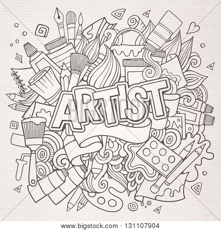 Artist hand lettering and doodles elements emblem. Vector hand drawn sketchy illustration