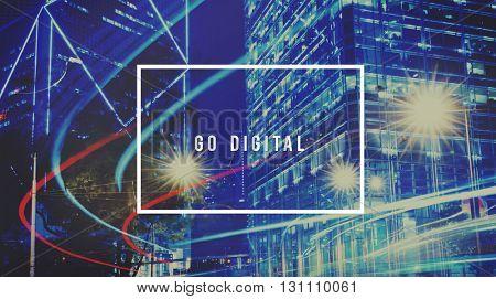 Go Digital Information Technology Internet Online Network Concept