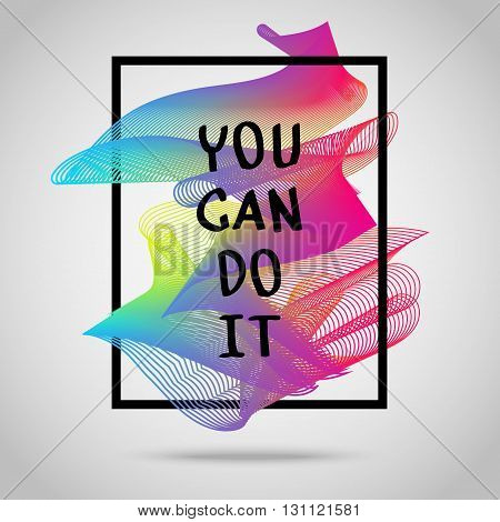 You can do it. Inspirational quote vector illustration poster. Motivation lettering. Typographical poster template.