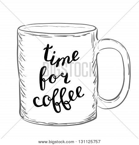 Time For Coffee. Brush Hand Lettering.