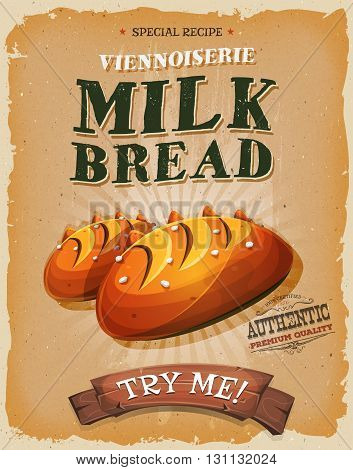 Illustration of a design vintage and grunge textured poster with appetizing french milk bread bread french specialty icon for breakfast and bakery food