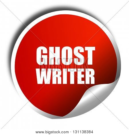 ghost writer, 3D rendering, red sticker with white text