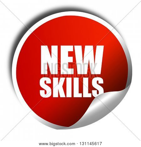 new skills, 3D rendering, red sticker with white text