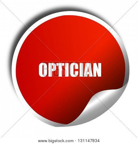 optician, 3D rendering, red sticker with white text