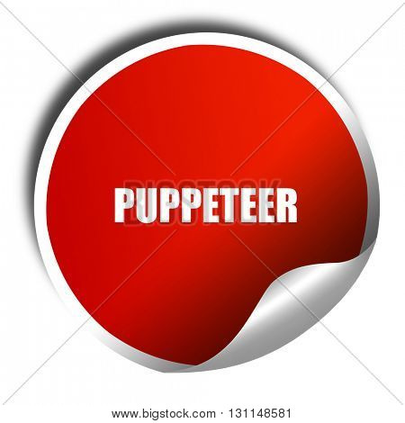 puppeteer, 3D rendering, red sticker with white text