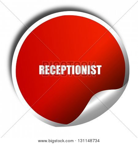 receptionist, 3D rendering, red sticker with white text