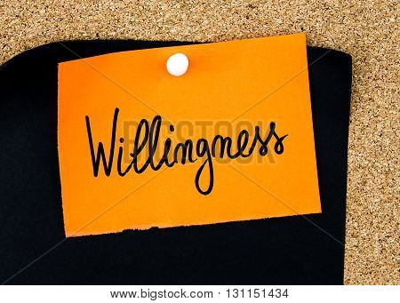 Willingness Written On Orange Paper Note