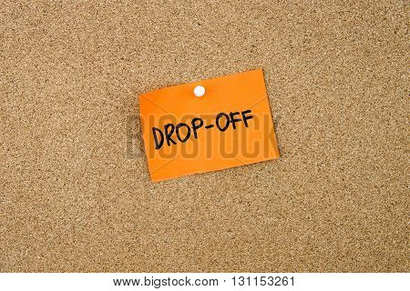 Drop-off Written On Orange Paper Note