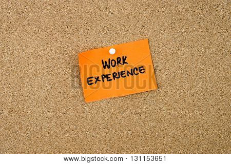 Work Experience Written On Orange Paper Note