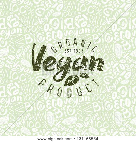 Raw vegan seamless pattern and emblem with hand-drawn lettering. Green print on light pattern background