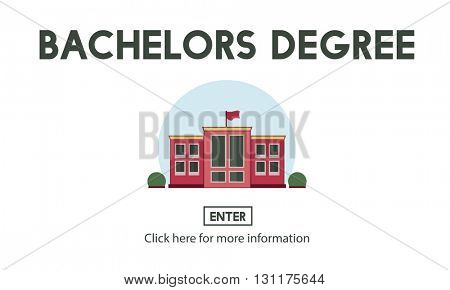 Bachelors Degree Admission School Education Concept
