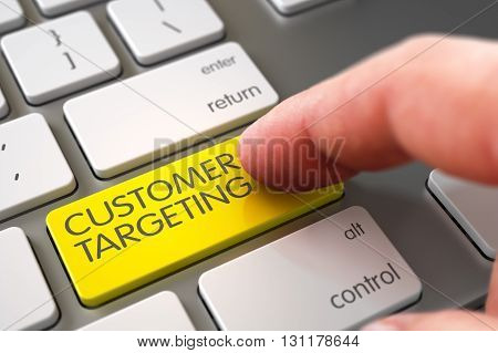 Computer User Presses Customer Targeting Yellow Keypad. Customer Targeting Concept - White Keyboard with Keypad. Hand of Young Man on Customer Targeting Yellow Button. 3D Render.