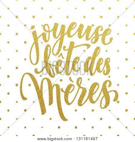 Mother Day vector greeting card in French. Hand drawn gold glitter calligraphy lettering title with polka dot pattern.