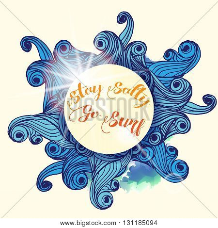 Stay Salty go surf typographic Nautical Vector Card Template with waves