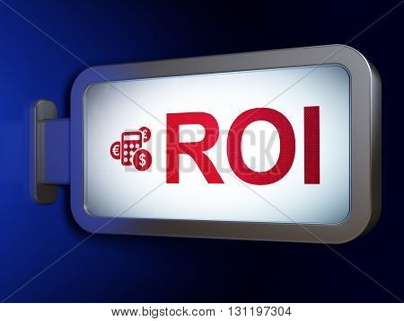 Finance concept: ROI and Calculator on advertising billboard background, 3D rendering