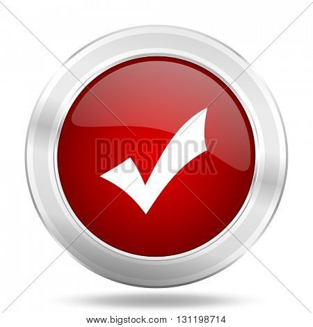 accept icon, red round metallic glossy button, web and mobile app design illustration