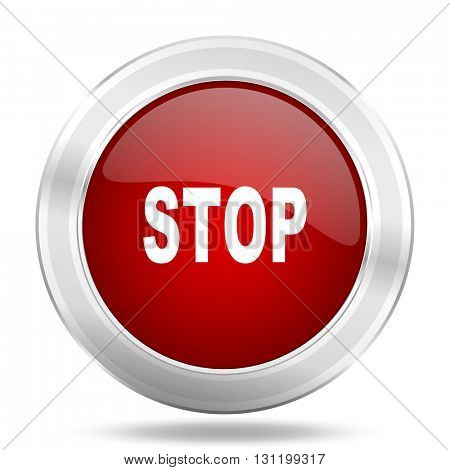 stop icon, red round metallic glossy button, web and mobile app design illustration