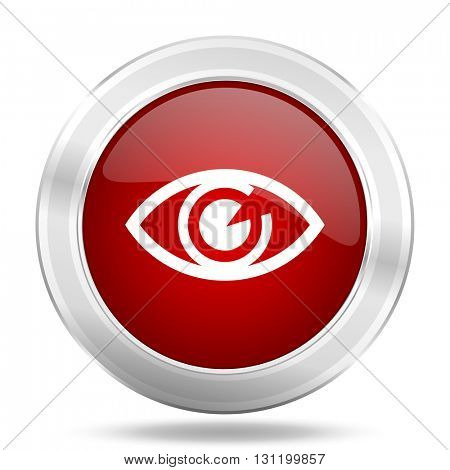 eye icon, red round metallic glossy button, web and mobile app design illustration