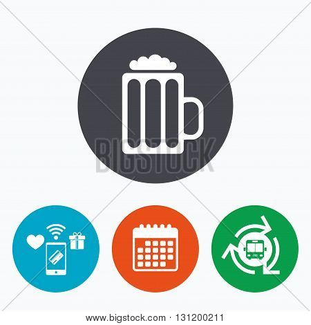 Glass of beer sign icon. Alcohol drink symbol. Mobile payments, calendar and wifi icons. Bus shuttle.
