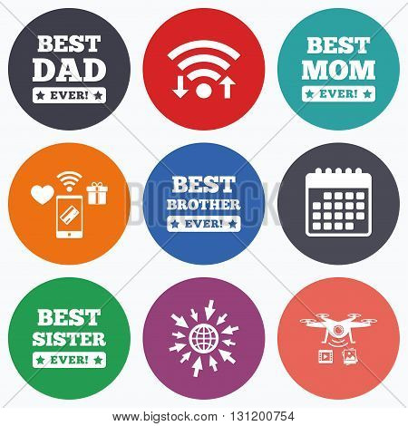 Wifi, mobile payments and drones icons. Best mom and dad, brother and sister icons. Award with exclamation symbols. Calendar symbol.