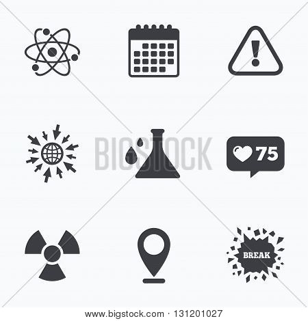 Calendar, like counter and go to web icons. Attention and radiation icons. Chemistry flask sign. Atom symbol. Location pointer.