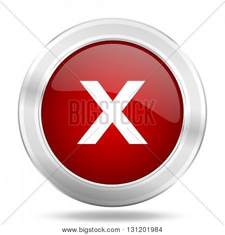 cancel icon, red round metallic glossy button, web and mobile app design illustration