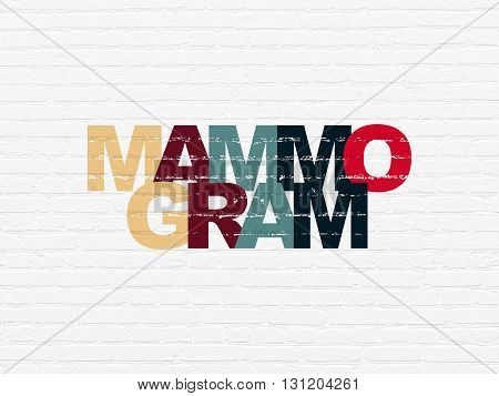 Health concept: Painted multicolor text Mammogram on White Brick wall background