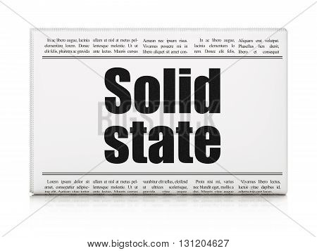 Science concept: newspaper headline Solid State on White background, 3D rendering