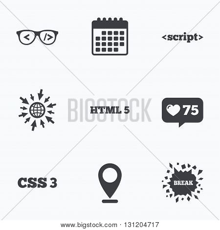 Calendar, like counter and go to web icons. Programmer coder glasses icon. HTML5 markup language and CSS3 cascading style sheets sign symbols. Location pointer.