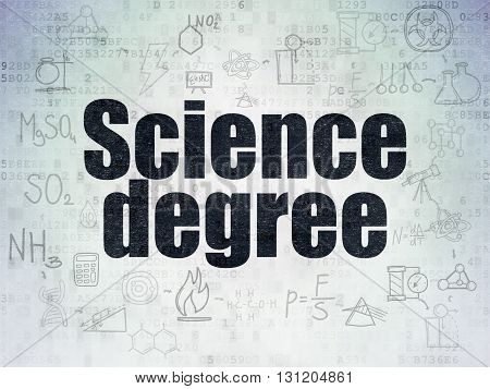 Science concept: Painted black text Science Degree on Digital Data Paper background with  Scheme Of Hand Drawn Science Icons