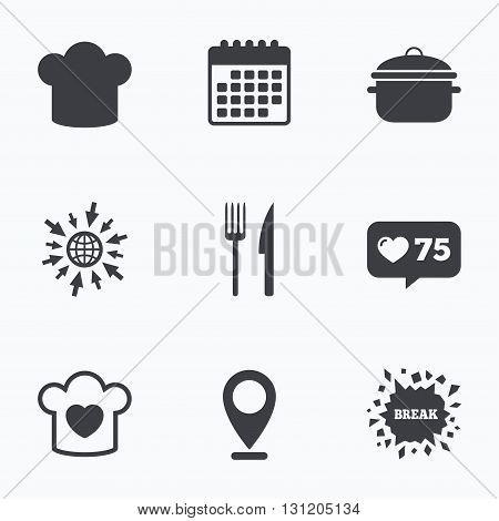Calendar, like counter and go to web icons. Chief hat and cooking pan icons. Fork and knife signs. Boil or stew food symbols. Location pointer.