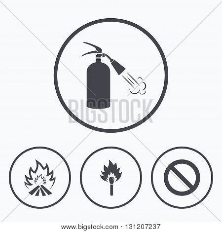 Fire flame icons. Fire extinguisher sign. Prohibition stop symbol. Burning matchstick. Icons in circles.