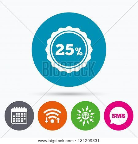 Wifi, Sms and calendar icons. 25 percent discount sign icon. Sale symbol. Special offer label. Go to web globe.