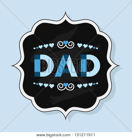 Word DAD with capital letters with heart dividers decoration - Vintage chalk badge on blue background